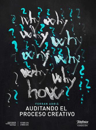 Ferran Adria Auditando el proceso cretaivo